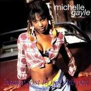 Details Michelle Gayle - Happy Just To Be With You