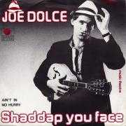 Details Joe Dolce Music Theatre - Shaddap You Face