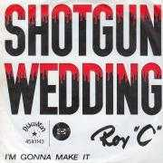 "Details Roy ""C"" - Shotgun Wedding"