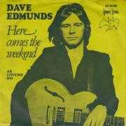 Details Dave Edmunds - Here Comes The Weekend