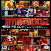 """Details Timbaland featuring Missy """"Misdemeanor"""" Elliot & Magoo - Here We Come"""