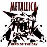 Details Metallica - Hero Of The Day