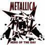 Coverafbeelding Metallica - Hero Of The Day