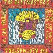 Details The Beatmasters featuring Betty Boo/ The Beatmasters - Hey DJ/I Can't Dance To That Music Youre Playing/ Ska Train