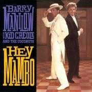 Coverafbeelding Barry Manilow with Kid Creole and The Coconuts - Hey Mambo