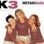 Details K3 - Heyah Mama