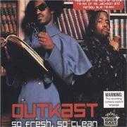 Details Outkast - So Fresh, So Clean
