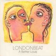 Coverafbeelding Londonbeat - A Better Love