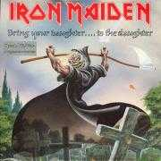 Details Iron Maiden - Bring Your Daughter... To The Slaughter