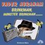 Details Vader Abraham - Brinkman, Minister Brinkman .......