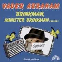 Coverafbeelding Vader Abraham - Brinkman, Minister Brinkman .......