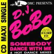 Details D.J. BoBo - Somebody Dance With Me
