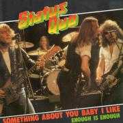 Details Status Quo - Something About You Baby I Like