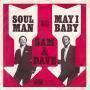 Details Sam & Dave - Soul Man