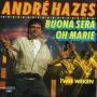 Coverafbeelding André Hazes - Buona Sera - Oh Marie/ Twee Weken