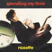 Details Roxette - Spending My Time