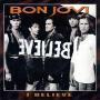 Coverafbeelding Bon Jovi - I Believe