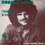 Coverafbeelding Robert Long - I Believe In Love