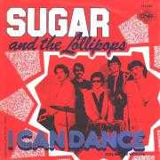 Details Sugar and The Lollipops - I Can Dance
