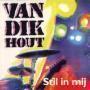 Coverafbeelding Van Dik Hout - Stil In Mij