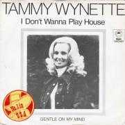 Details Tammy Wynette - I Don't Wanna Play House