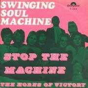 Coverafbeelding Swinging Soul Machine - Stop The Machine