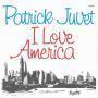 Details Patrick Juvet - I Love America
