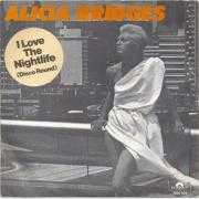 Details Alicia Bridges - I Love The Nightlife (Disco Round)