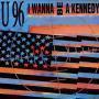 Details U96 - I Wanna Be A Kennedy