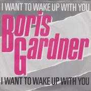 Coverafbeelding Boris Gardner - I Want To Wake Up With You