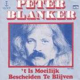 Coverafbeelding Peter Blanker - 't Is Moeilijk Bescheiden Te Blijven