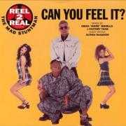 Coverafbeelding Reel 2 Real featuring The Mad Stuntman - Can You Feel It?