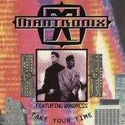 Coverafbeelding Mantronix featuring Wondress - Take Your Time