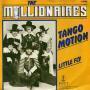 Details The Millionaires - Tango Motion