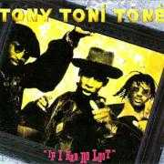 Details Tony Toni Toné - If I Had No Loot