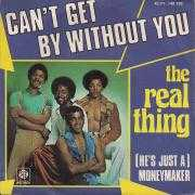 Details The Real Thing - Can't Get By Without You