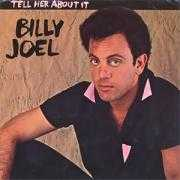 Coverafbeelding Billy Joel - Tell Her About It
