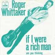 Details Roger Whittaker - If I Were A Rich Man