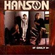 Coverafbeelding Hanson - If Only