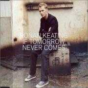 Coverafbeelding Ronan Keating - If Tomorrow Never Comes