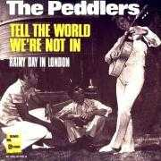 Details The Peddlers - Tell The World We're Not In
