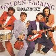 Details Golden Earring - Temporary Madness