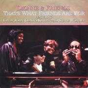 Coverafbeelding Dionne & Friends featuring Elton John, Gladys Knight and Stevie Wonder - That's What Friends Are For