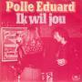 Coverafbeelding Polle Eduard - Ik Wil Jou