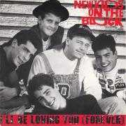 Details New Kids On The Block - I'll Be Loving You (Forever)