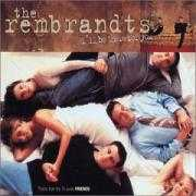 Details The Rembrandts - I'll Be There For You - Theme From The TV Series Friends