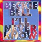 Details Beckie Bell - I'll Never Know