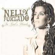 Details Nelly Furtado - In God's Hands
