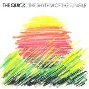 Details The Quick - The Rhythm Of The Jungle