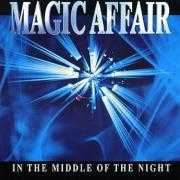 Details Magic Affair - In The Middle Of The Night